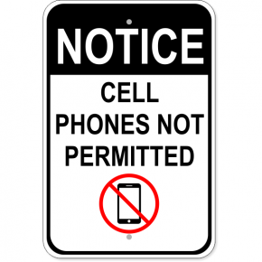 "Cell Phones Not Permitted Aluminum Sign | 18"" x 12"""