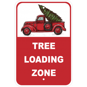 Christmas Tree Loading Zone Parking Sign