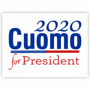 Cuomo for President 2020 Yard Sign