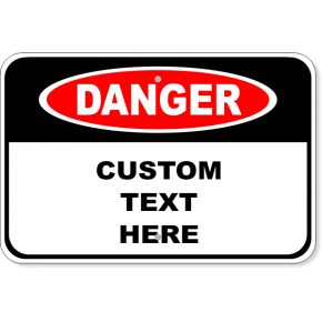 Custom Aluminum Danger Sign