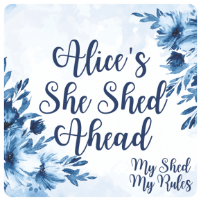 """Custom She Shed Ahead Blue Floral Sign 