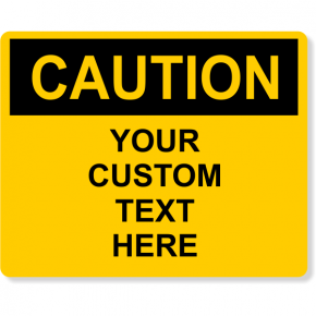 "Custom Text Caution Full Color Sign | 8"" x 10"""