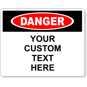 "Custom Text Full Color Danger Sign | 8"" x 10"""