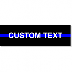 "Custom Text Thin Blue Line Rectangle Bumper Sticker | 3"" x 10"""