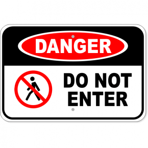 "Danger Do Not Enter Aluminum Sign | 12"" x 18"""
