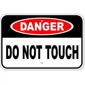 "Danger Do Not Touch Aluminum Sign | 12"" x 18"""