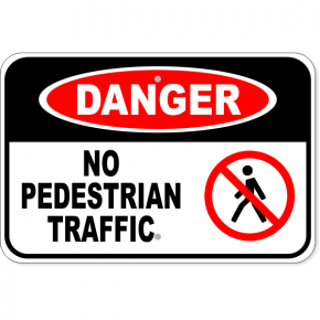 "Danger No Pedestrian Traffic Icon Aluminum Sign | 12"" x 18"""