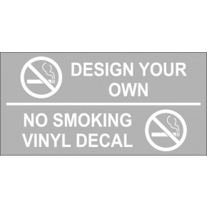 Design Your Own Custom No Smoking Vinyl Sticker
