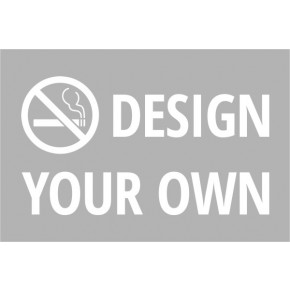 Design Your Own Custom Plastic No Smoking Sign
