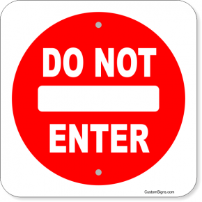 "Do Not Enter Aluminum Sign | 12"" x 12"""