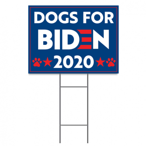 "Dogs for Biden Sign | 18"" x 24"" Yard Sign"