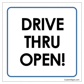 "Drive Through Open Sign | 8"" x 8"""