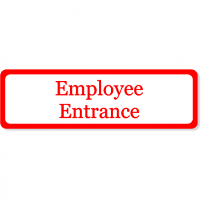 "Employee Entrance Decal | 3"" x 10"""