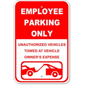 """Employee Parking Only Tow Aluminum Sign 