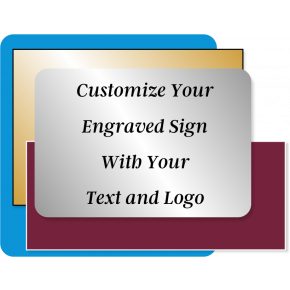 Engraved Sign Horizontal 8 in x 10 in