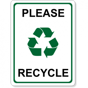 "Full Color Please Recycle Sign | 8"" x 6"""