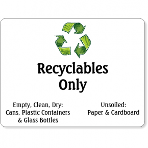 "Full Color Recyclables Only Sign | 6"" x 8"""