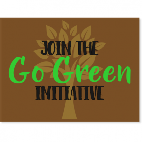 "Go Green Yard Sign | 18"" x 24"""