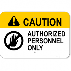 "Horizontal Caution Authorized Personnel Aluminum Sign | 12"" x 18"""