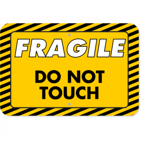 "Horizontal Fragile Do Not Touch Aluminum Sign | 12"" x 18"""
