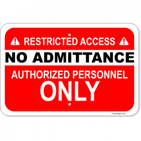 "Horizontal No Admittance Authorized Personnel Aluminum Sign | 12"" x 18"""