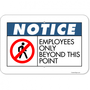 "Horizontal Notice Employees Only Beyond Point Aluminum Sign | 12"" x 18"""