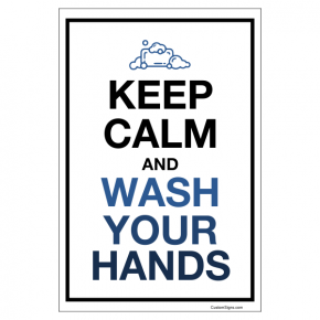 "Keep Calm Hand Washing Full Color Sign | 6"" x 4"""