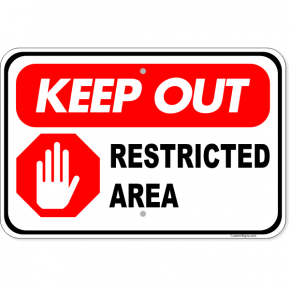 "Keep Out Restricted Area Aluminum Sign | 12"" x 18"""