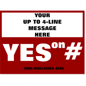"""Large Message Vote Yes Yard Sign 