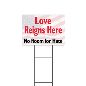 "LOVE REIGNS HERE YARD SIGN  | 12"" x 18"""