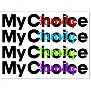 "My Choice Yard Sign | 18"" x 24"""