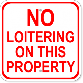 """No Loitering on This Property Square Aluminum Sign   12"""" x 12"""""""