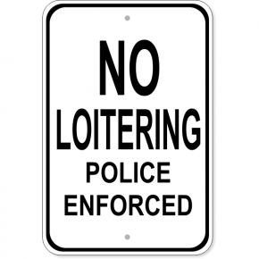 "No Loitering Police Aluminum Sign | 18"" x 12"""