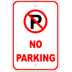 "No Parking Aluminum Sign | 18"" x 12"""