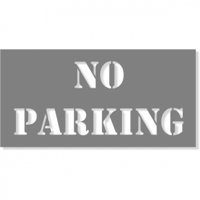 "NO PARKING Mylar Stencil | 4"" x 8"""