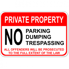 "No Parking / Dumping / Trespassing Aluminum Sign | 12"" x 18"""