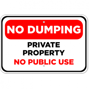 "Notice No Dumping Allowed Sign 12/"" x 18/"" Heavy Gauge Aluminum Signs"
