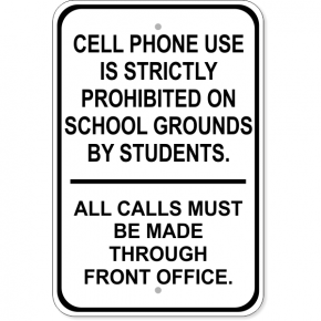 "No Student Phones Aluminum Sign | 18"" x 12"""