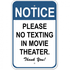 "No Texting Movie Aluminum Sign | 18"" x 12"""