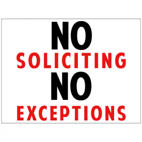 No Soliciting No Exceptions Yard Sign