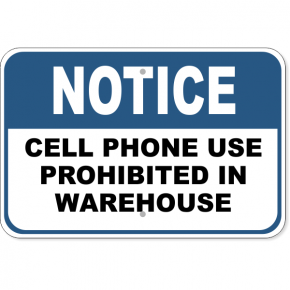 "Notice Cell Phone Warehouse Aluminum Sign | 12"" x 18"""