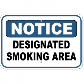 "Notice Designated Smoking Area Aluminum Sign | 12"" x 18"""