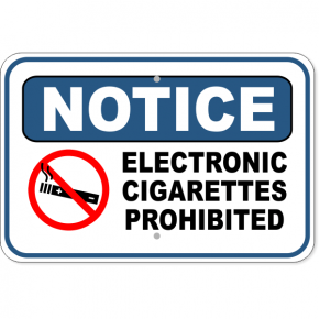 "Notice Electronic Cigarettes Prohibited Aluminum Sign | 12"" x 18"""
