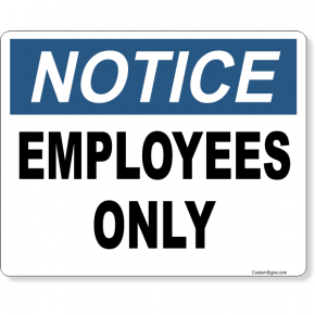 "Notice Employees Only Full Color Sign | 8"" x 10"""