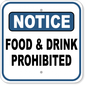 Food and Drink Prohibited
