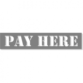 "PAY HERE Mylar Stencil | 2"" x 10"""