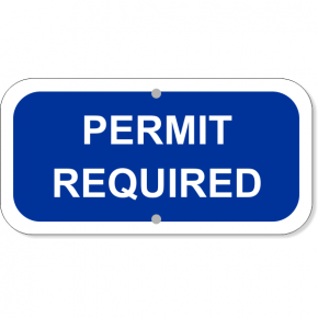 """Permit Required Add-On Aluminum Sign Blue 