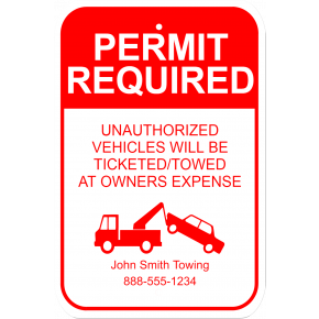 """Permit Required Sign 