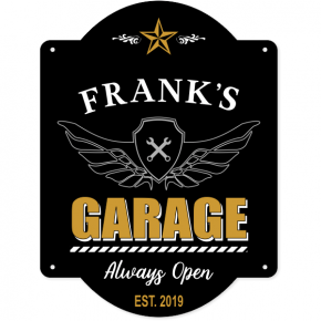 """Personalized Garage Always Open Sign 