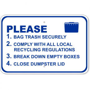 "Please Comply Dumpster Aluminum Sign | 12"" x 18"""